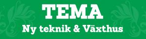 TEMA Ny teknik & Växthus
